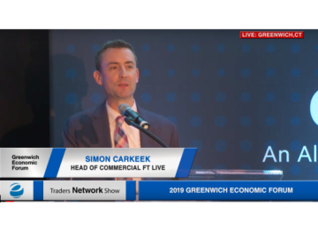 Simon Carkeek Head of Commercial for FT Live Delivers Closing Remarks at Greenwich Economic Forum | Traders Network Show – Equities News