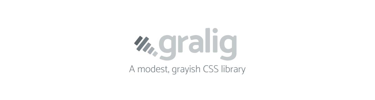 Gralig CSS