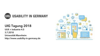 UIG-Conference 2018 in Mannheim: UUX + Industry 4.0