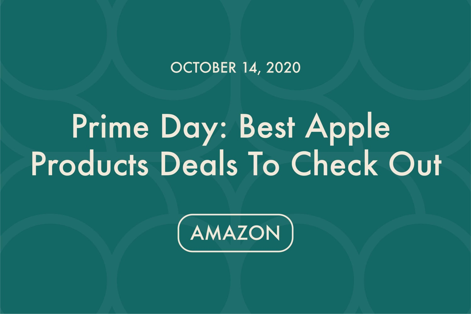 best-apple-product-prime-day-deals-to-check-out-20201014-1