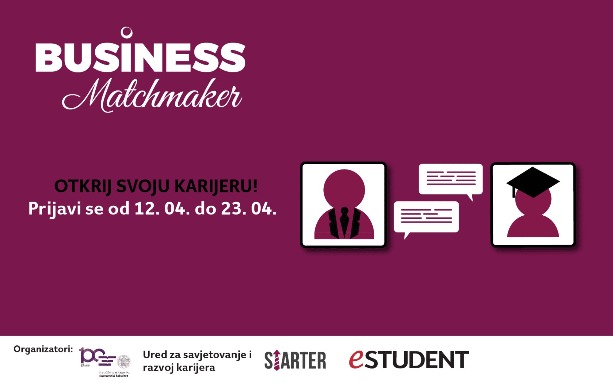 Priprema, pozor – otvorene su prijave za Business Matchmaker!
