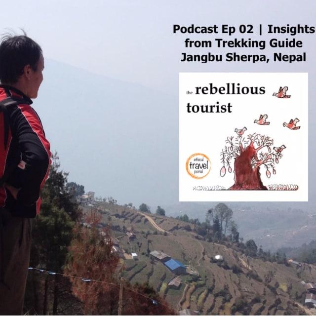 Podcast 2 - trekking guide Jangbu Nepal