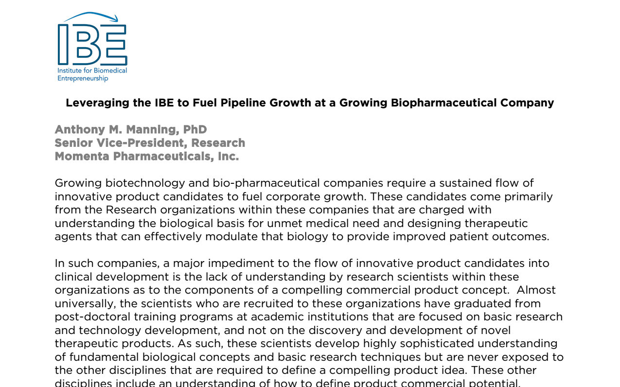 Leveraging the IBE to Fuel Pipeline Growth at a Growing Biopharmaceutical Company