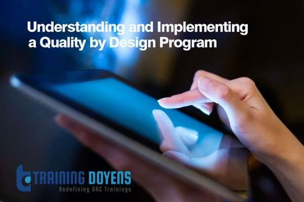 Understanding and Implementing a Quality by Design Program