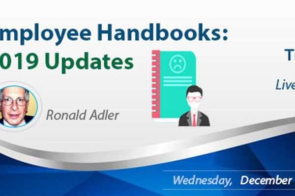 Employee Handbooks: 2019 Updates