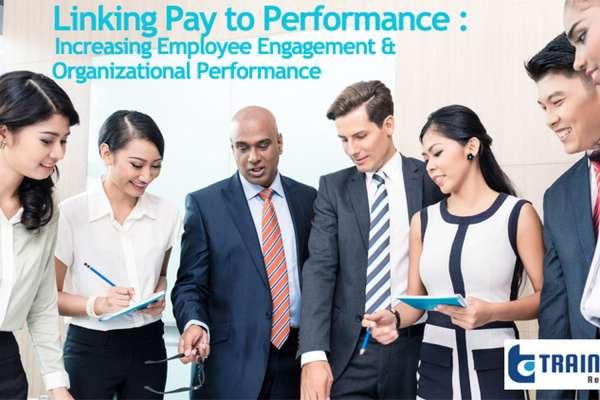 Webinar on Linking Pay to Performance: Increasing Employee Engagement & Organizational Performance – Training Doyens