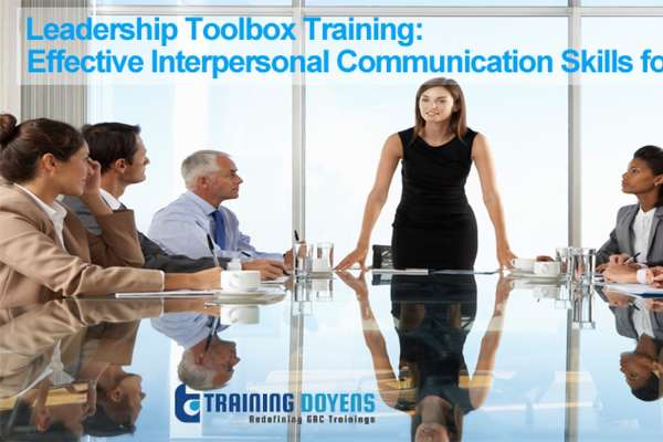 Live Webinar on Leadership Toolbox Training: Effective Interpersonal Communication Skills for Leaders and Emerging Leaders. Why it Matter More than Intelligence