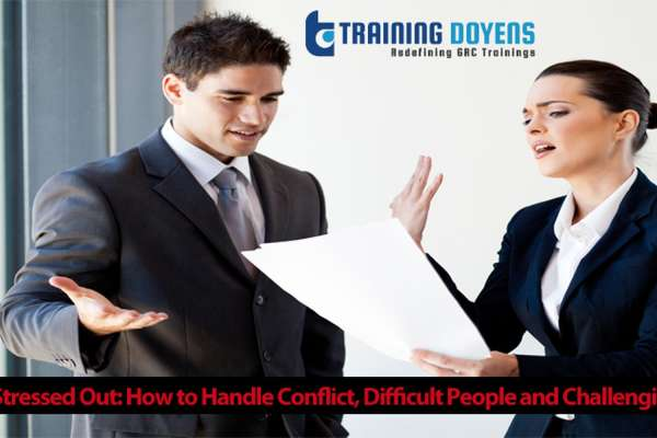 Live Webinar on Stressed Out: How to Handle Conflict, Difficult People and Challenging Situations
