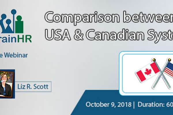 Webinar on Comparison between USA and Canadian Systems