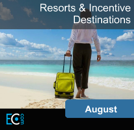 August Resorts and Incentive Destinations
