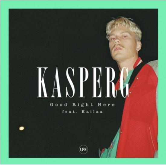 Artikelfoto – Kasperg veröffentlicht sein neue Single Good Right Here ft. Kailaa
