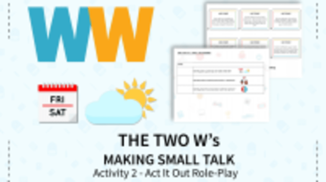 The Two W's Act It Out Role-Play