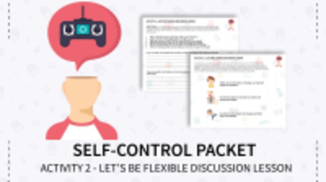 Let's Be Flexible Discussion Lesson