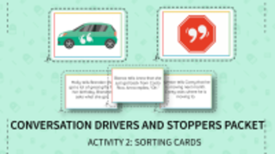Conversation Drivers & Stoppers Sorting Cards