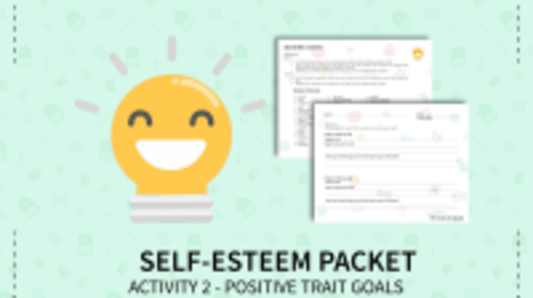 Positive Trait Goals