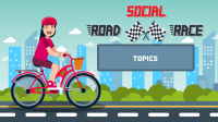Social Road Race: Topics