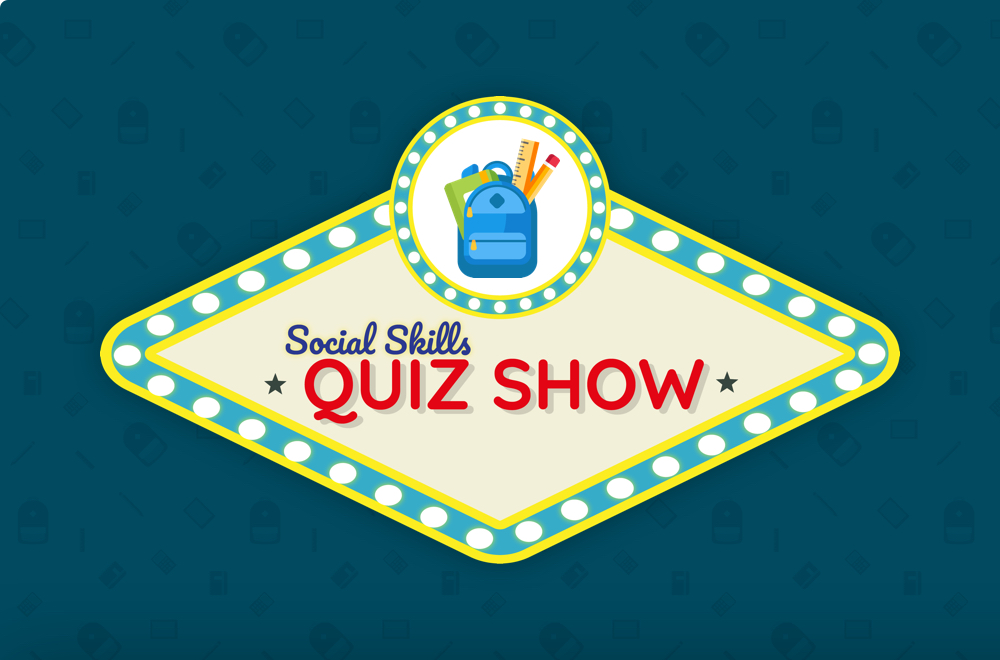 Social Skills Quiz Show: School Behavior