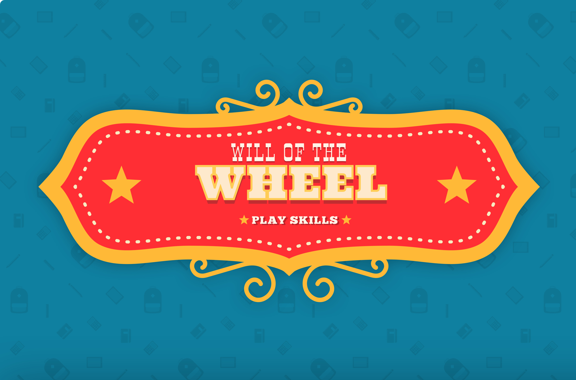 Will of the Wheel: Play Skills