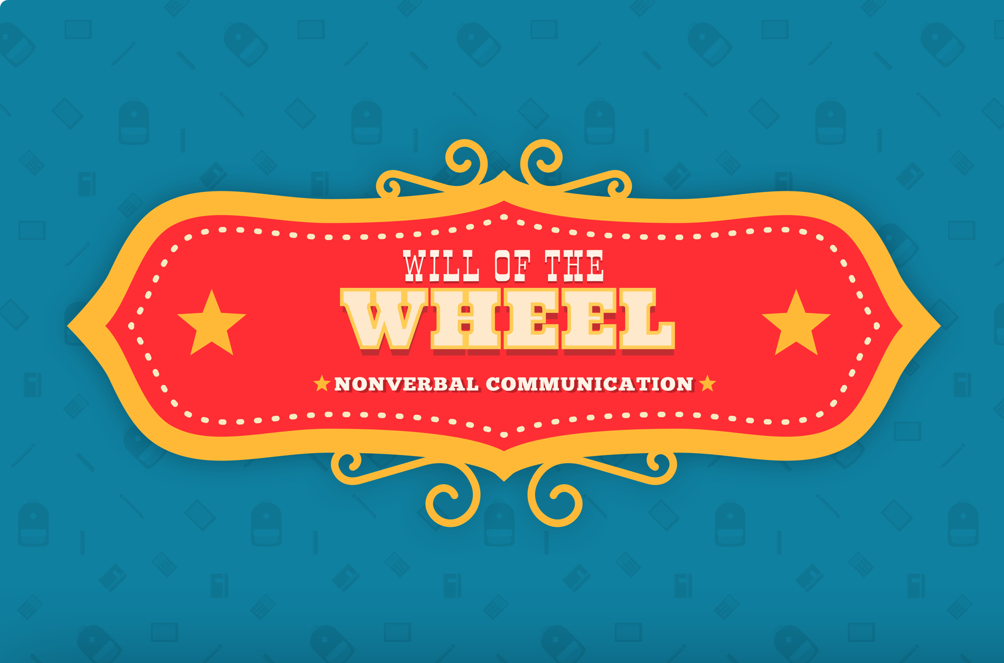 Will of the Wheel: Nonverbal Communication