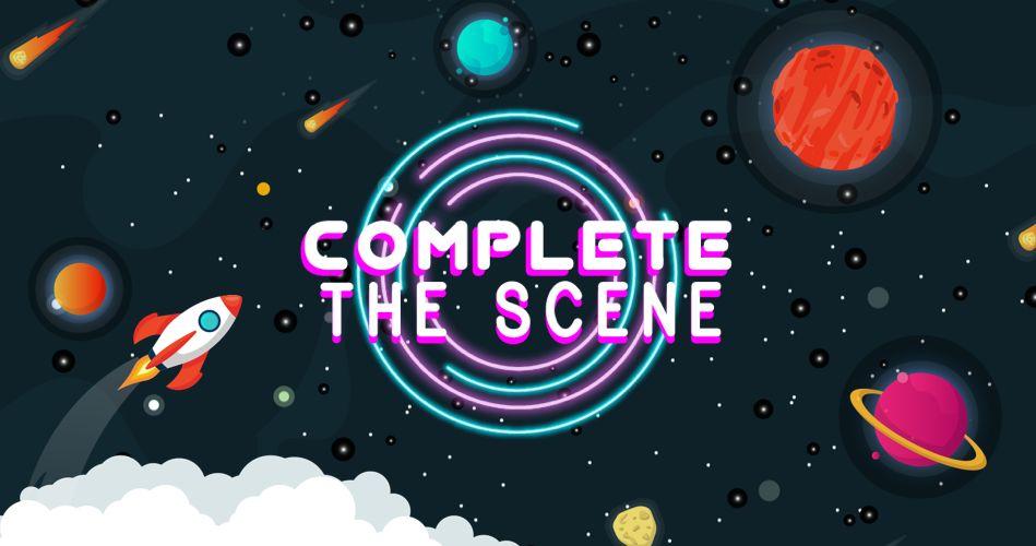 Complete the Scene