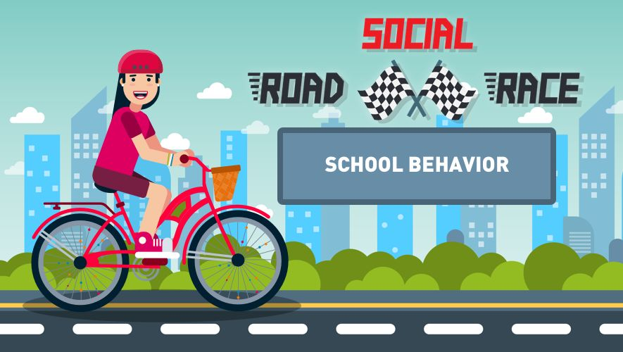 Social Road Race: School Behavior