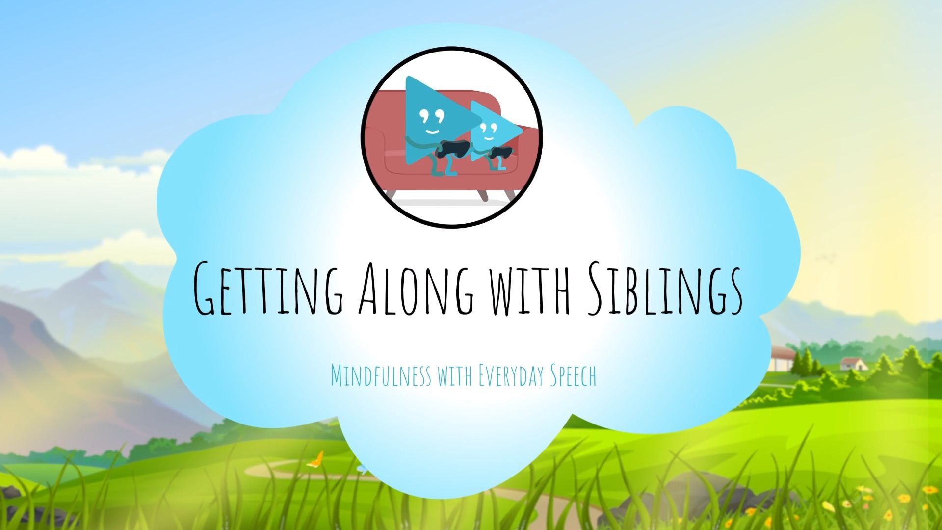 Getting Along with Siblings