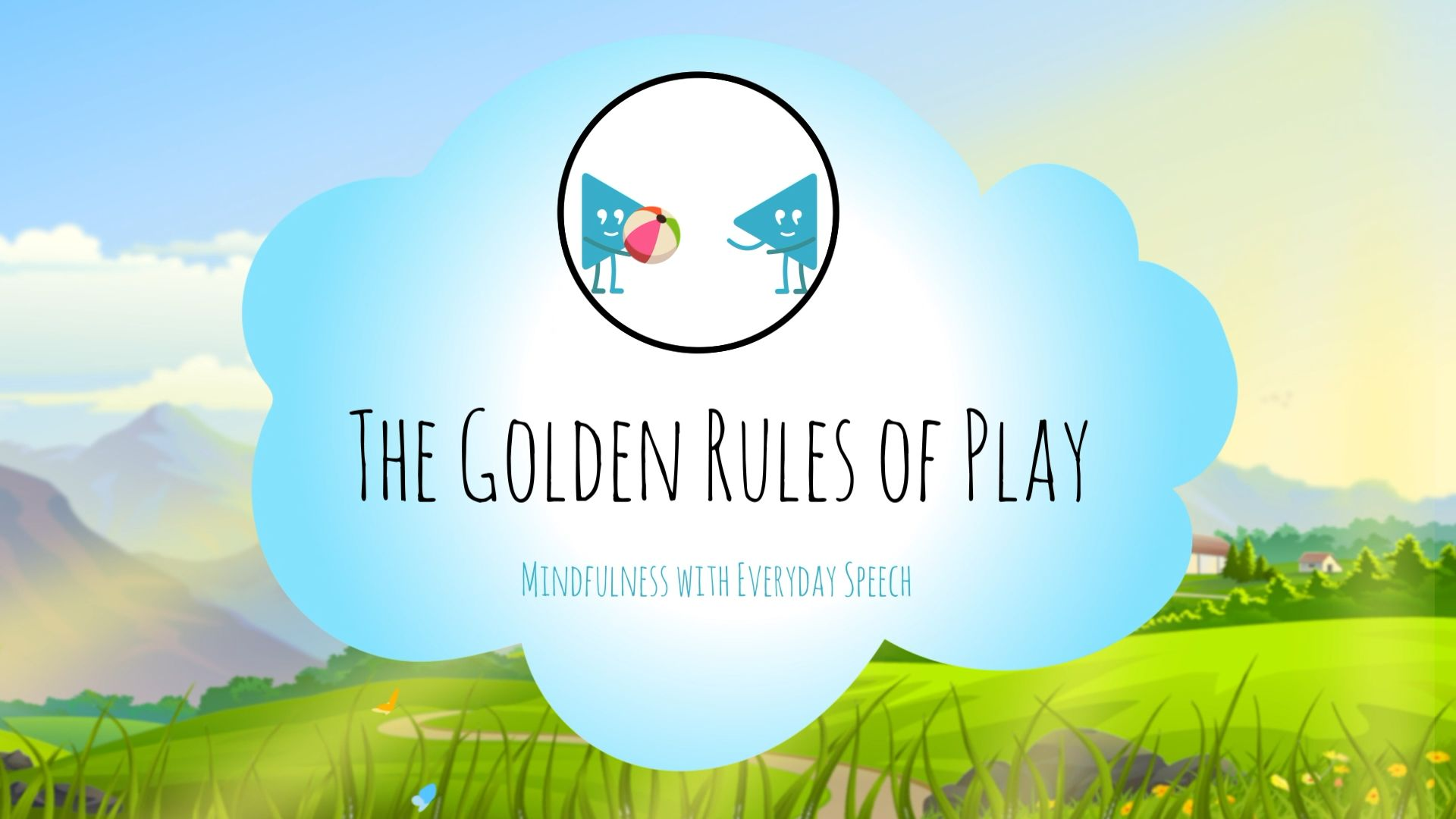 The Golden Rules of Play