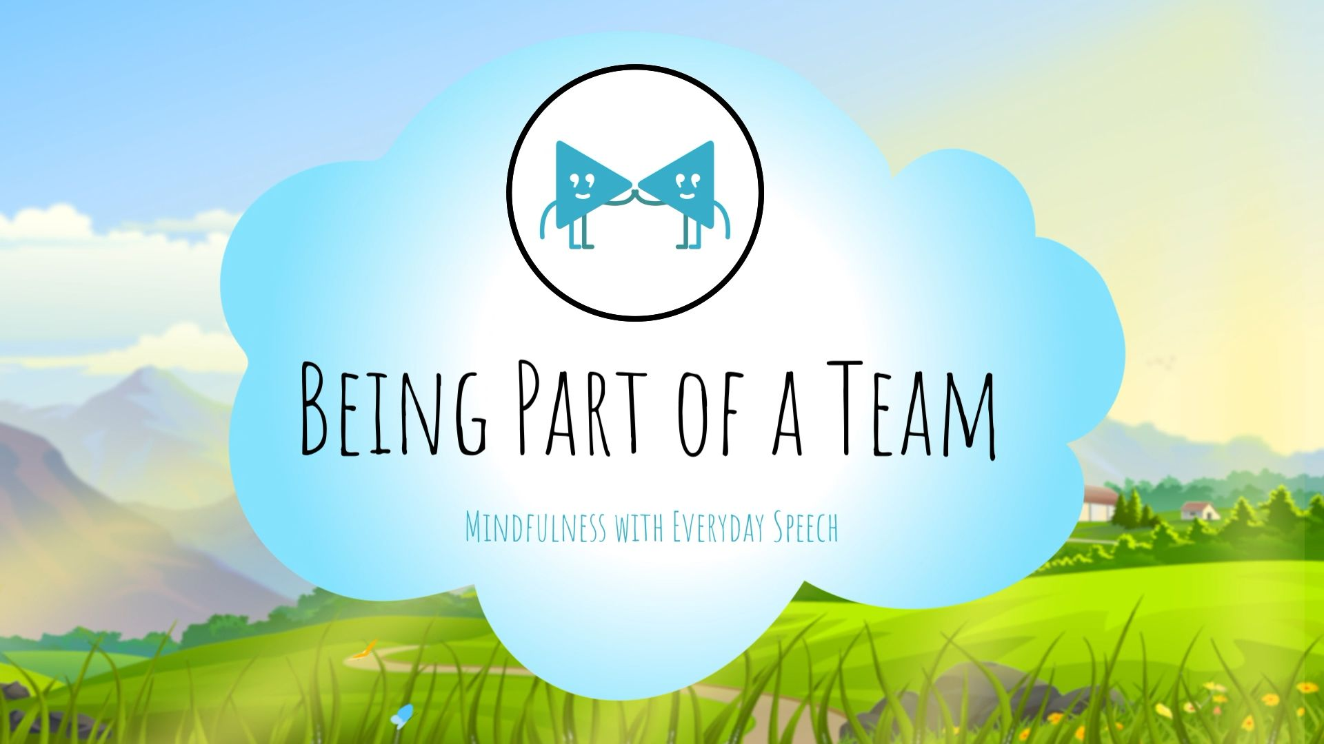 Being Part of A Team