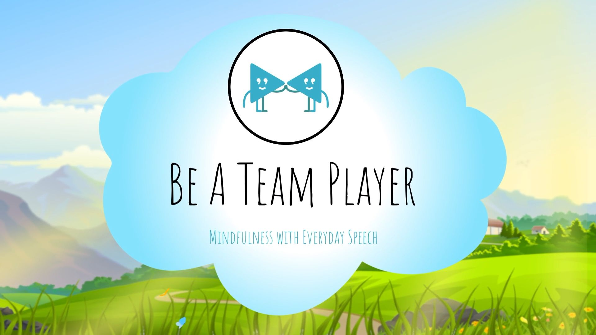 Be a Team Player