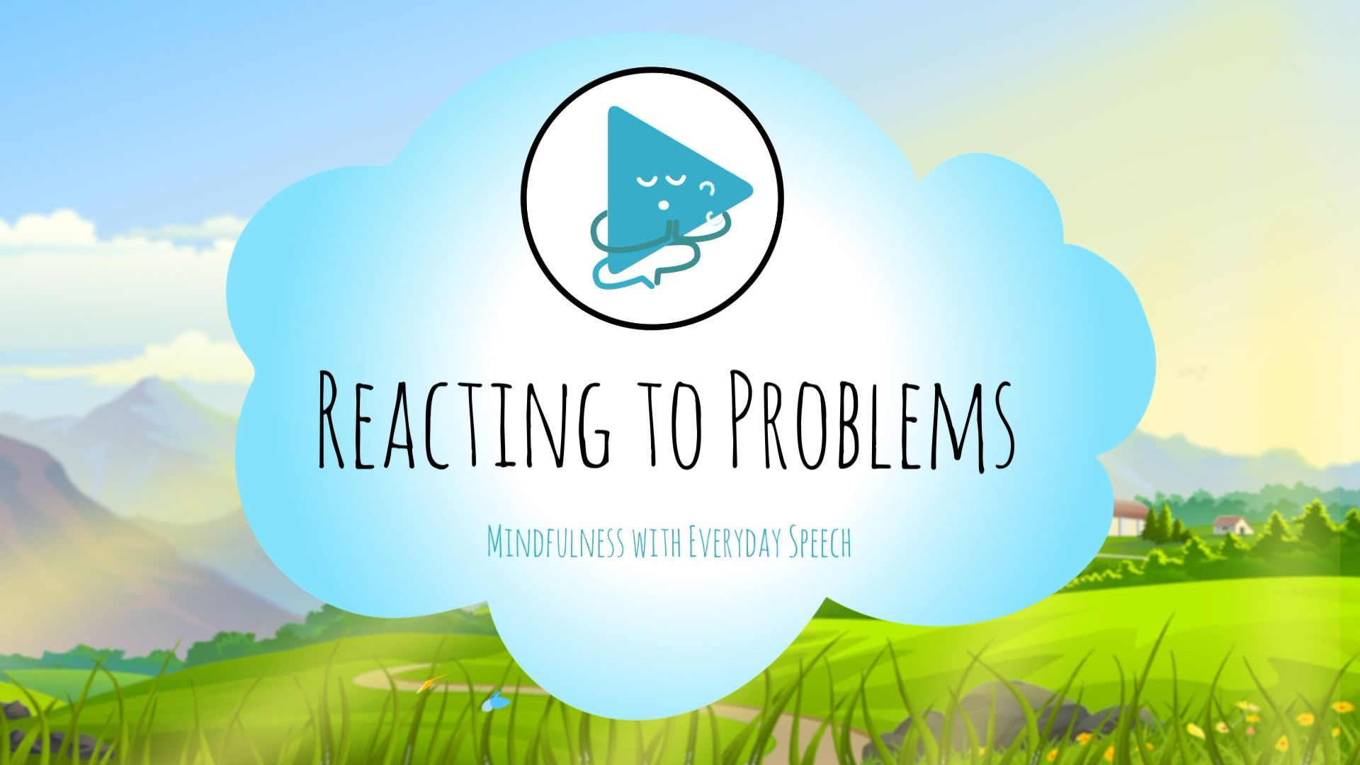 Reacting to Problems