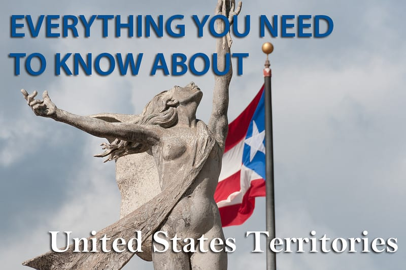 Everything you should know about the territories of the United States