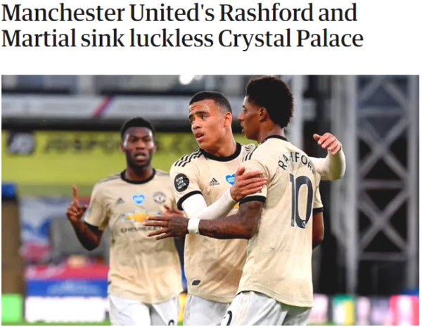 MU defeated Crystal Palace: Rashford - Martial booming, praise by British newspaper