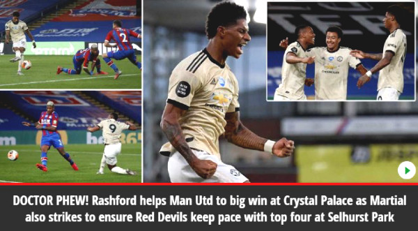 MU Lower Crystal Palace: Rashford - Martial booming, praise sobbed British newspaper