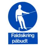 SKILT FALDSIKRING PÅBUDT