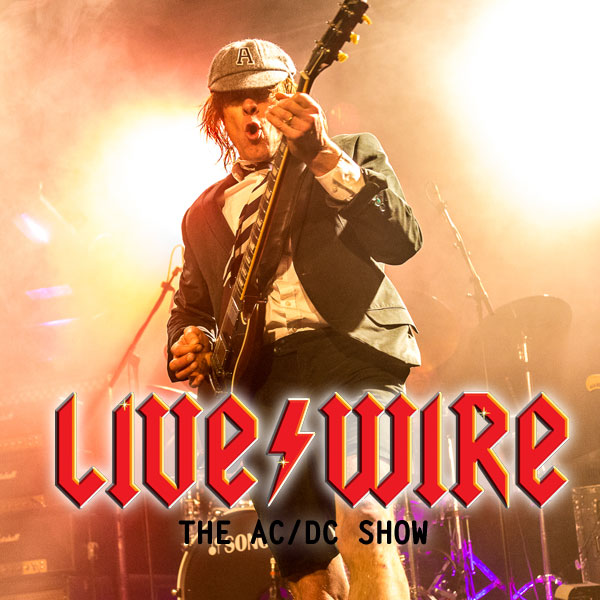 Live Wire- The AC/DC Show