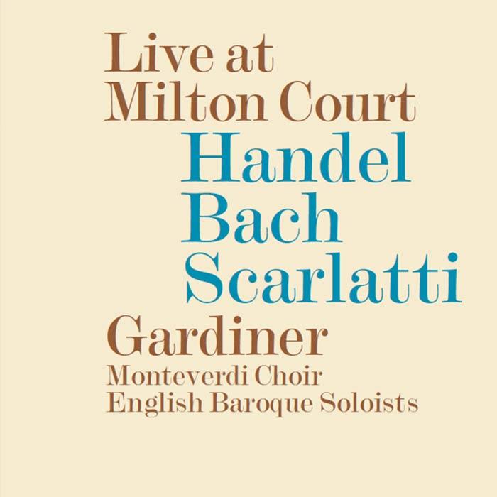 Monteverdi Choir English Baroque Soloists