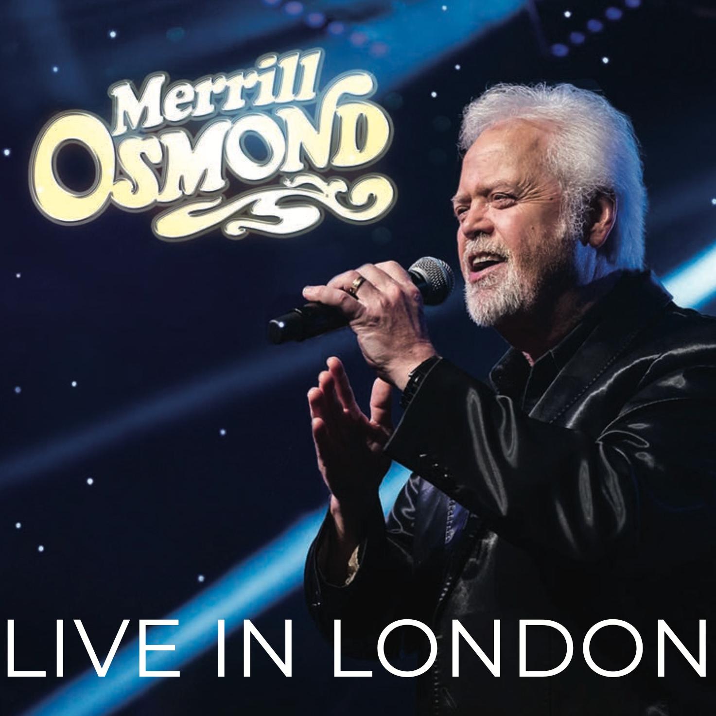 Merrill Osmond - Live In London