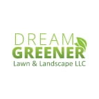 Dream Greener Lawn & Landscape, LLC