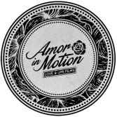 Amor in Motion Films
