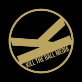 Kill the Ball Media
