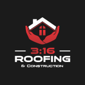 3:16 Roofing & Construction