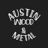 Austin Wood and Metal