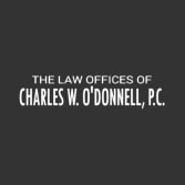 The Law Offices of Charles W. O'Donnell, P.C.
