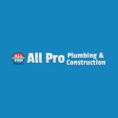 All Pro Plumbing & Construction