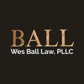 Wes Ball Law, PLLC
