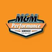 M & M Performance Services