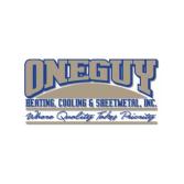 One Guy Heating, Cooling & Sheet Metal Inc.