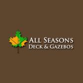All Seasons Deck & Gazebos