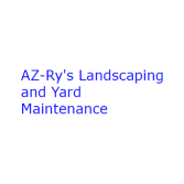AZ-Ry's Landscaping and Yard Maintenance