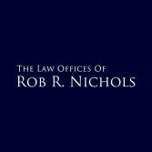 The Law Offices of Rob R. Nichols
